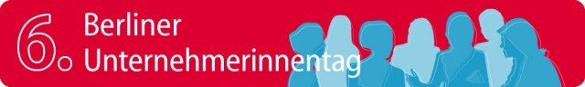 Logo des 6. Berliner Unternehmerinnentags