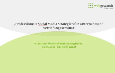 Seminarfolien auf Scribd: Social Media Marketing für Unternehmen - Berliner Unternehmerinnentag