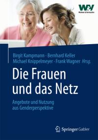 Die Frauen und das Netz - Springer Gabler Verlag - Buchcover