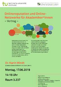 Onlinereputation und Online-Netzwerke für Akademiker*innen. Plakat zum Vortrag Dr. Karin Windt an der TU Dortmund
